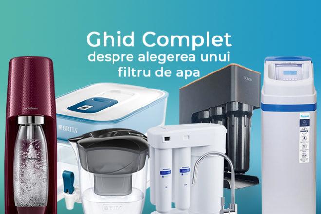 Ghid Complet despre alegerea unui filtru de apa – Descarca aici